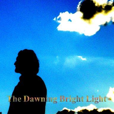 The Dawning Bright Light