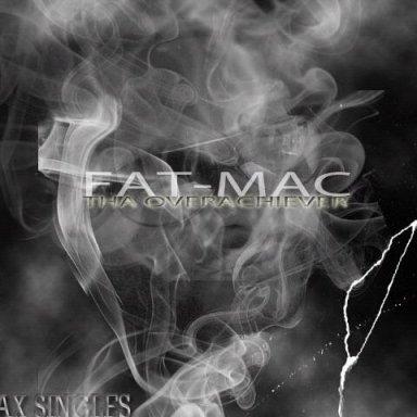 GONE FAT MAC THA OVERACHIEVER feat: CLAY