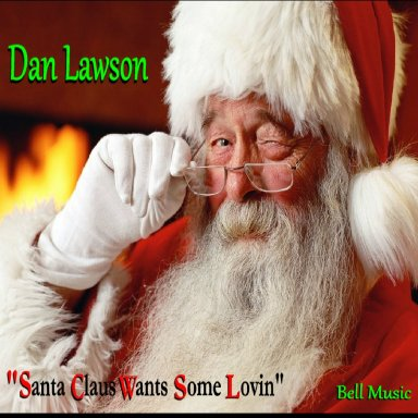 """Santa Claus Wants Some Lovin"""