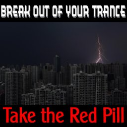 Take the Red Pill