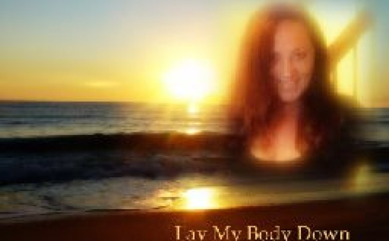 Lay my body down !  Yvonne J and Larry T
