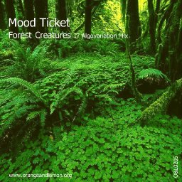 Forest Creatures (I7 Algovariation Mix)