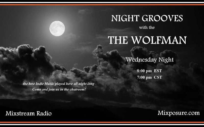 Night Grooves with the Wolfman..A blues set from the artists at Mixposure!!