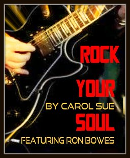 Rock Your SouL ~ ft. Ron Bowes