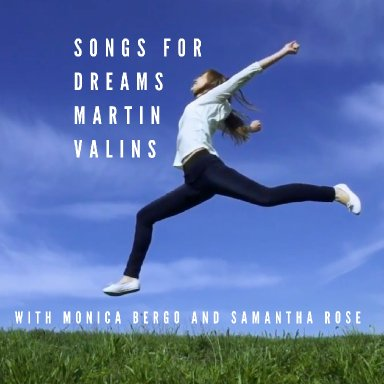 Songs For Dreams With Monica Bergo