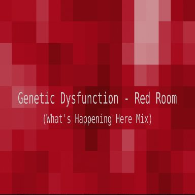 Red Room (What's Happening Here Mix)