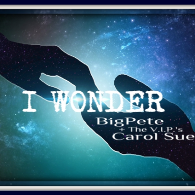 I Wonder ~ft. BigPete