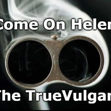 Come On Helen
