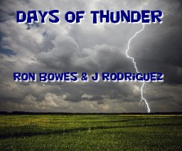 Days of Thunder - R Bowes & J Rodriguez