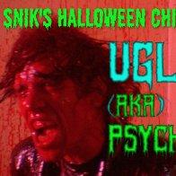 Ugly (aka Psycho)