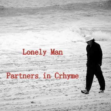 Lonely Man - (Feat. Carol Sue) - Partners in Crhyme