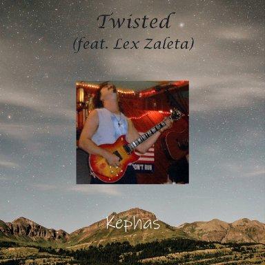 Twisted (feat. Lex Zaleta)