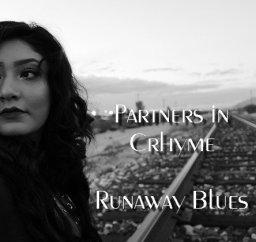 Runaway Blues (Feat. Carol Sue) Partners in Crhyme