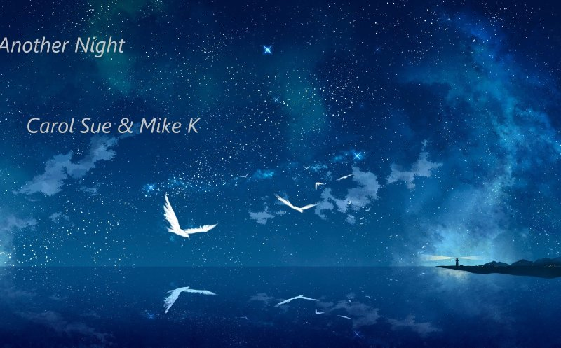 Another Night ~featuring Mike Kohlgraf