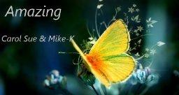 Amazing ~featuring Mike Kohlgraf