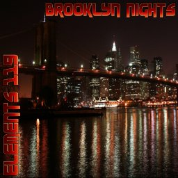 Brooklyn Nights By Elements 119 Featuring BAMIL