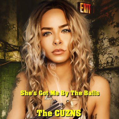 She's Got Me By The Balls - The Cuzns