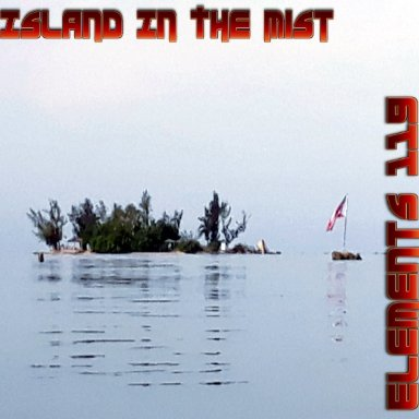 Island In The Mist By Elements 119 Featuring BAMIL