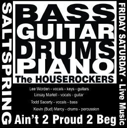Aint 2 Proud 2 Beg - The Houserockers