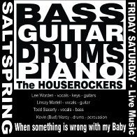 When something is wrong with my Baby - The Houserockers