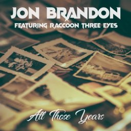 All Those Years featuring Raccoon Three Eyes