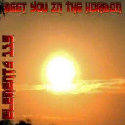 Meet You In The Horizon By Elements 119 Featuring BAMIL