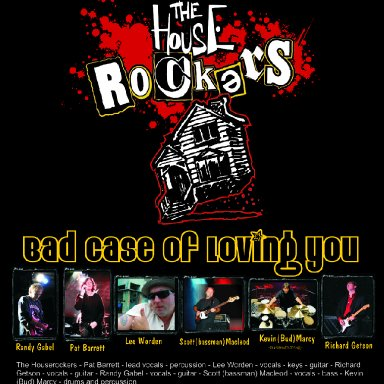 Bad case of Loving You - The Houserockers - Live at the Queens