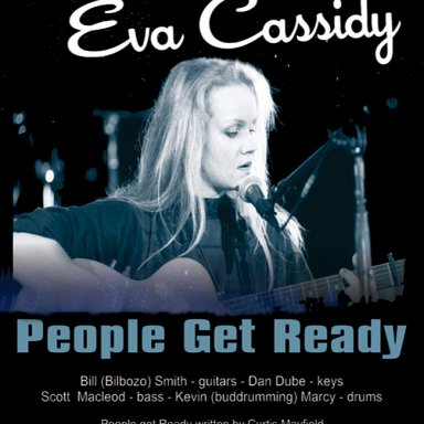 People Get Ready (Tribute to Eva Cassidy) with Bill Smith, Kevin Marcy, Scott Macleod and Dan Dube