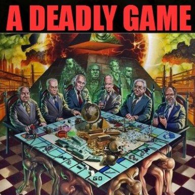 A DEADLY GAME