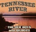 Tennessee River - OCR Boys & Bilbozo