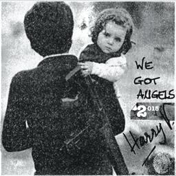 We Got Angels 2015