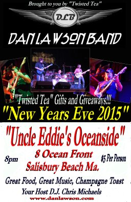 """New Years Eve 2015 with """"The Dan Lawson Band"""" at """"Uncle Eddie's Oceanside""""  in Salisbury Beach Ma."""