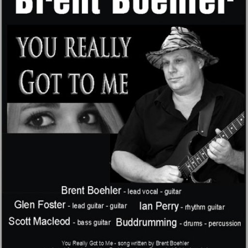 You Really Got to Me - Brent Boehler