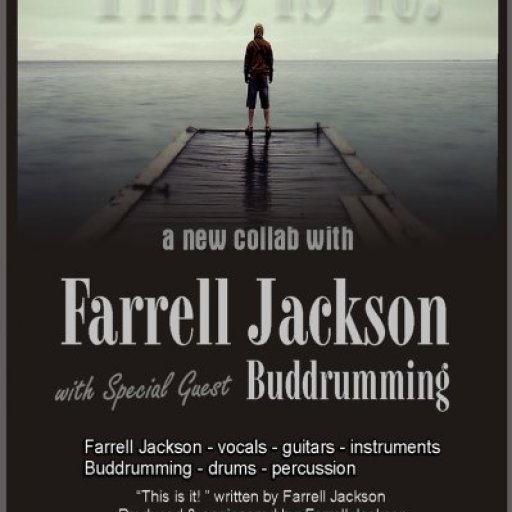 This is it - Farrell Jackson