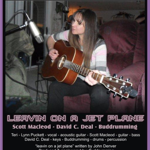 leavin on a jet plane - Teri Puckett