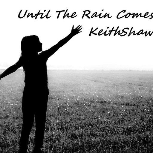 KeithShaw - Until The Rain Comes