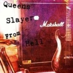 Queens Slayer From Hell
